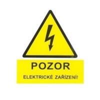 Značka výstrahy pozor elektrické zařízení 90x120 mm